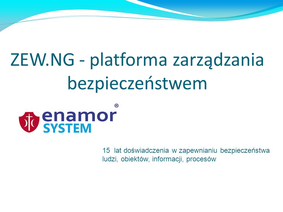 ZEW.NG - platforma zarządzania bezpieczeństwem