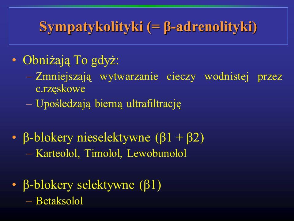 Sympatykolityki (= β-adrenolityki)