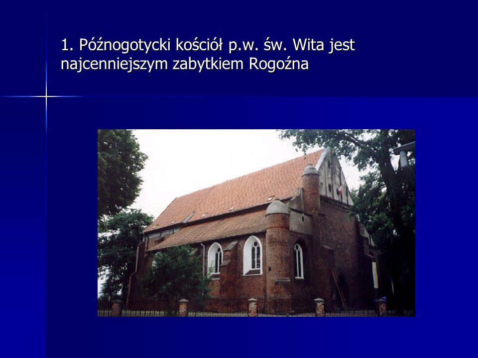 1. Późnogotycki kościół p. w. św