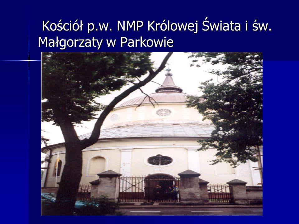 Kościół p.w. NMP Królowej Świata i św. Małgorzaty w Parkowie