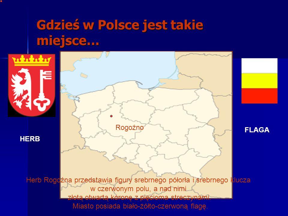 Gdzieś w Polsce jest takie miejsce…