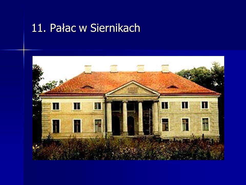 11. Pałac w Siernikach