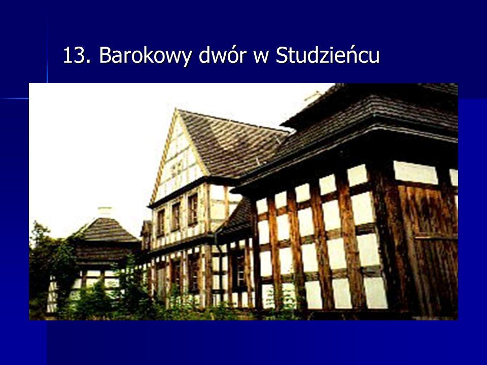 13. Barokowy dwór w Studzieńcu