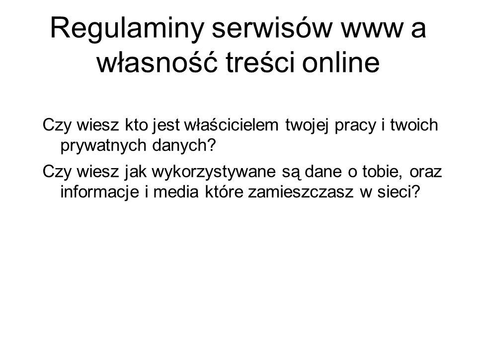 Regulaminy serwisów www a własność treści online