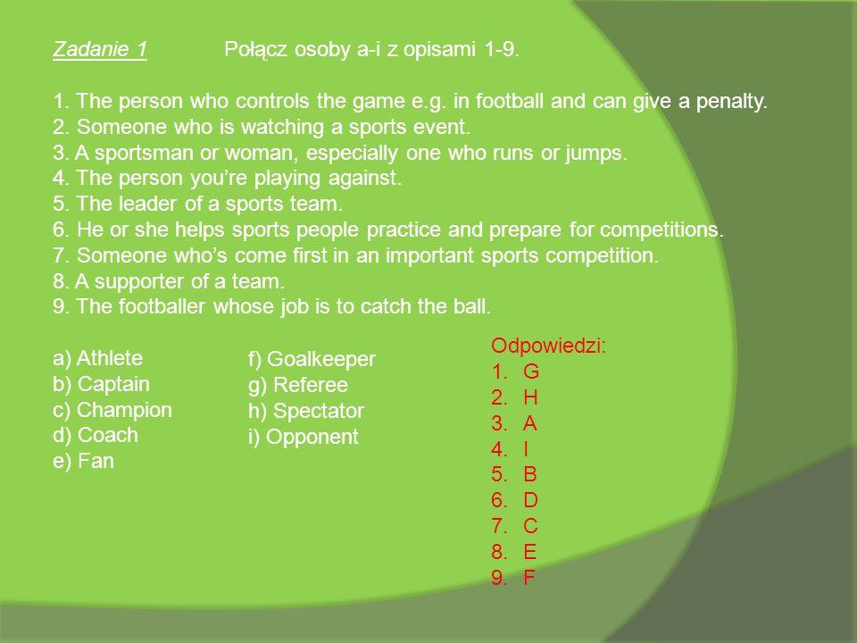 Zadanie 1 Połącz osoby a-i z opisami 1-9.