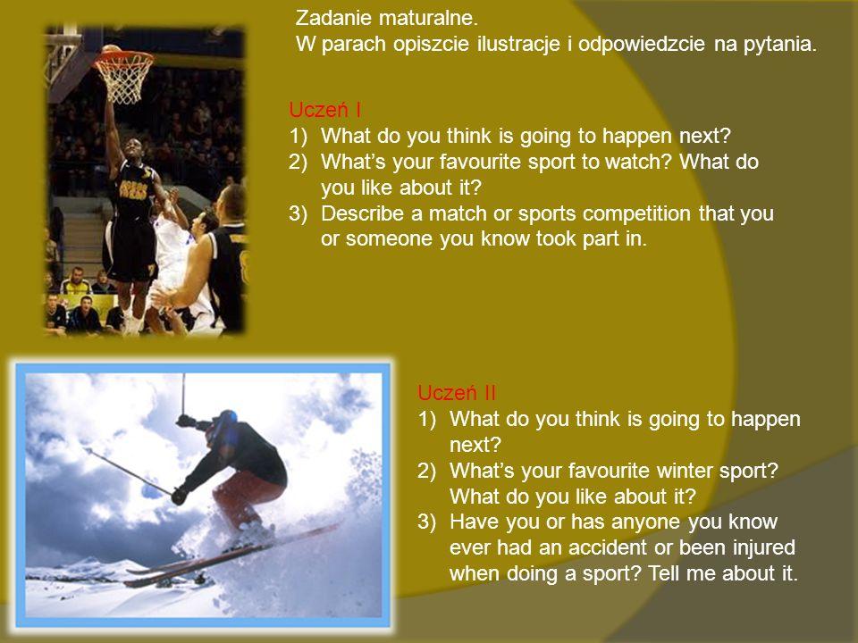 Zadanie maturalne. W parach opiszcie ilustracje i odpowiedzcie na pytania.