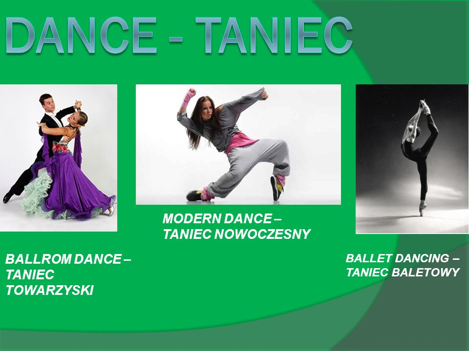 DANCE - TANIEC MODERN DANCE – TANIEC NOWOCZESNY