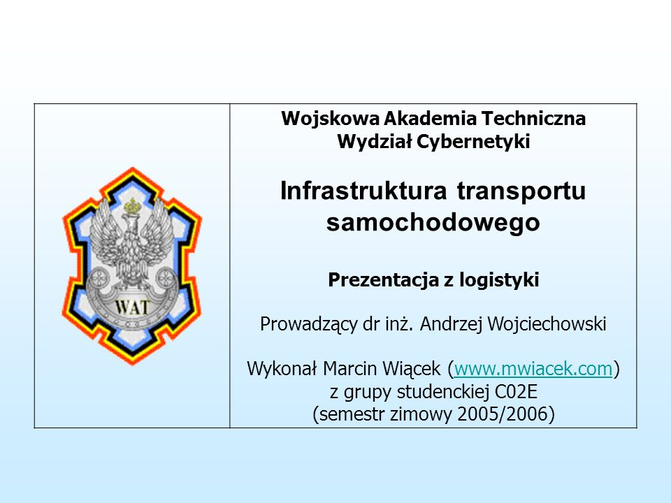 Infrastruktura transportu samochodowego Prezentacja z logistyki