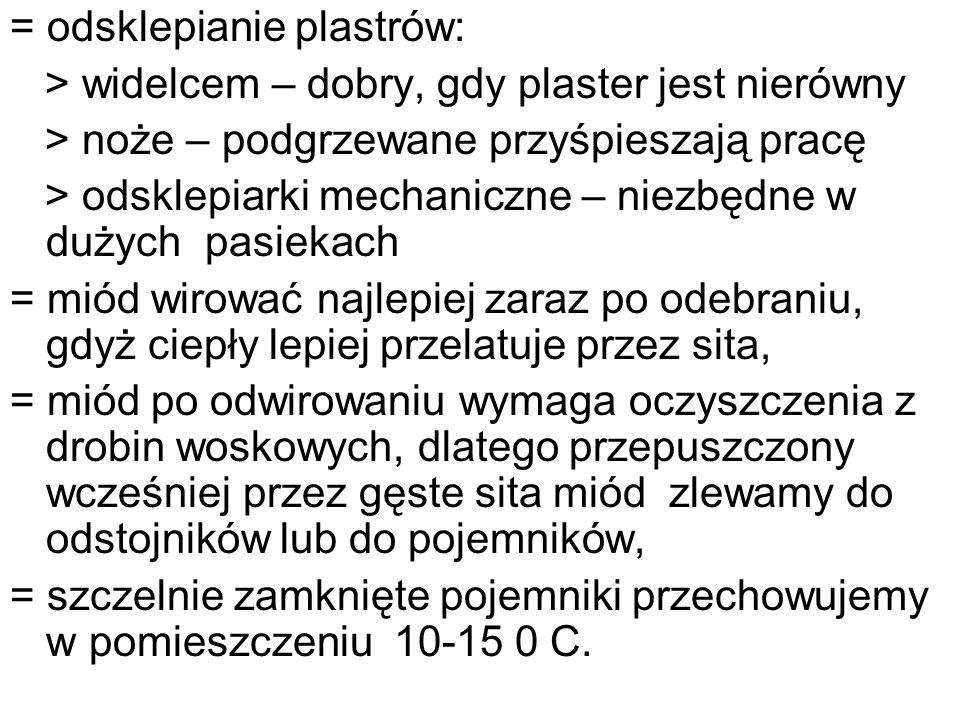 = odsklepianie plastrów: