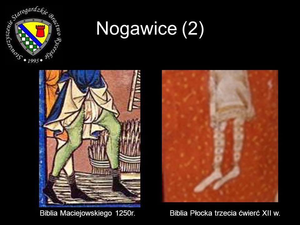 Nogawice (2) Biblia Maciejowskiego 1250r.