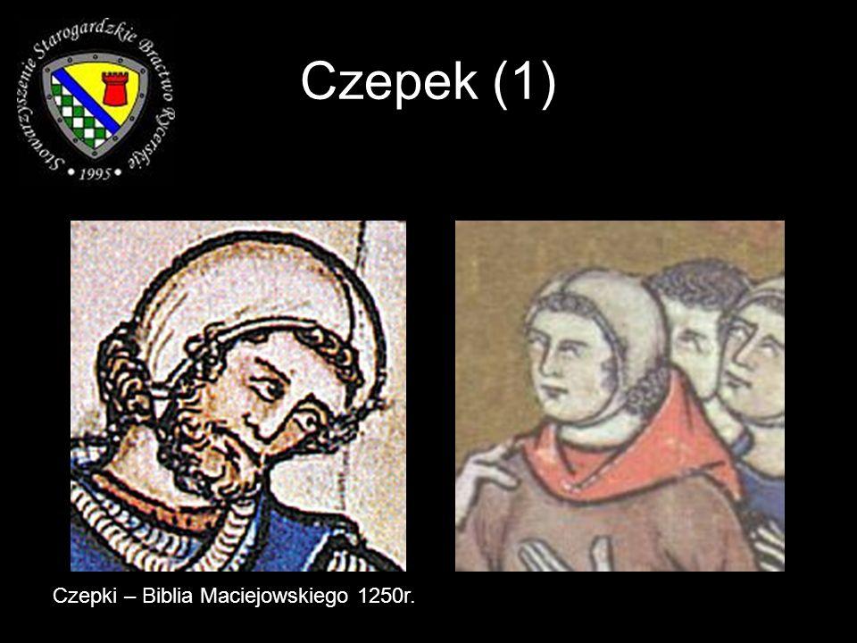 Czepek (1) Czepki – Biblia Maciejowskiego 1250r.