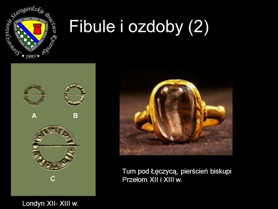 Fibule i ozdoby (2) Tum pod Łęczycą, pierścień biskupi Przełom XII i XIII w. Londyn XII- XIII w.
