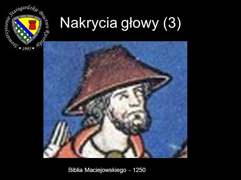 Nakrycia głowy (3) Biblia Maciejowskiego - 1250