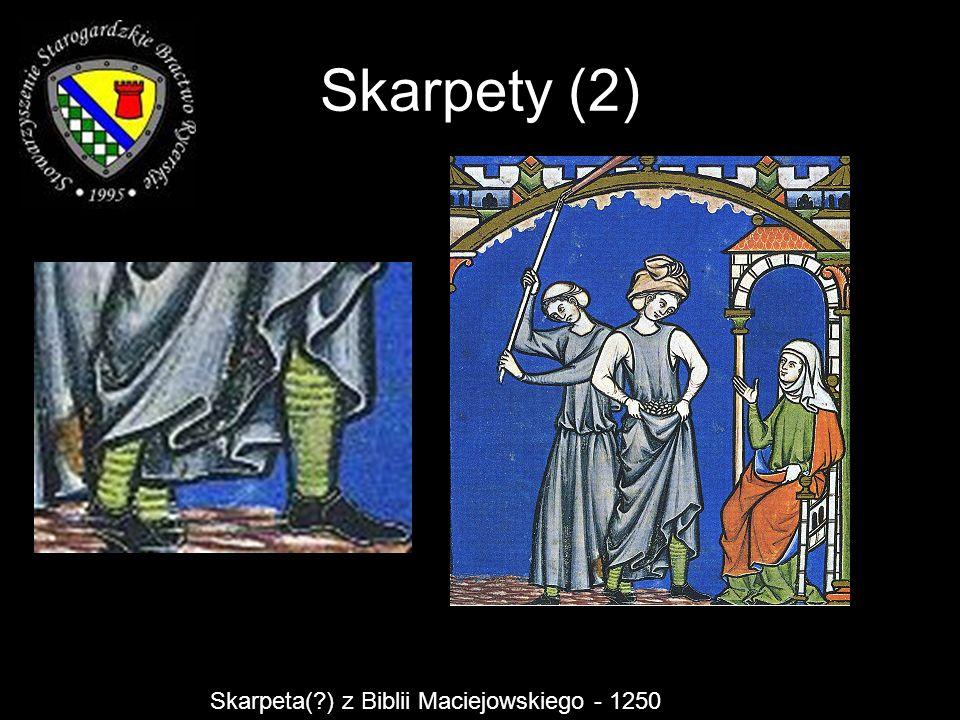 Skarpety (2) Skarpeta( ) z Biblii Maciejowskiego - 1250