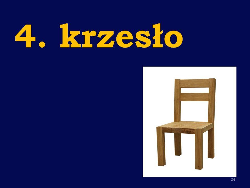 4. krzesło