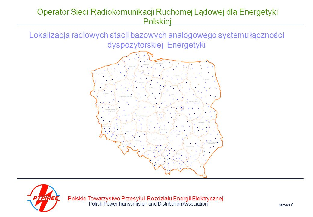 Lokalizacja radiowych stacji bazowych analogowego systemu łączności dyspozytorskiej Energetyki