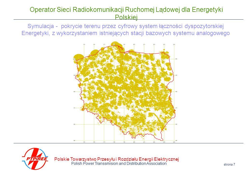 Symulacja - pokrycie terenu przez cyfrowy system łączności dyspozytorskiej Energetyki, z wykorzystaniem istniejących stacji bazowych systemu analogowego