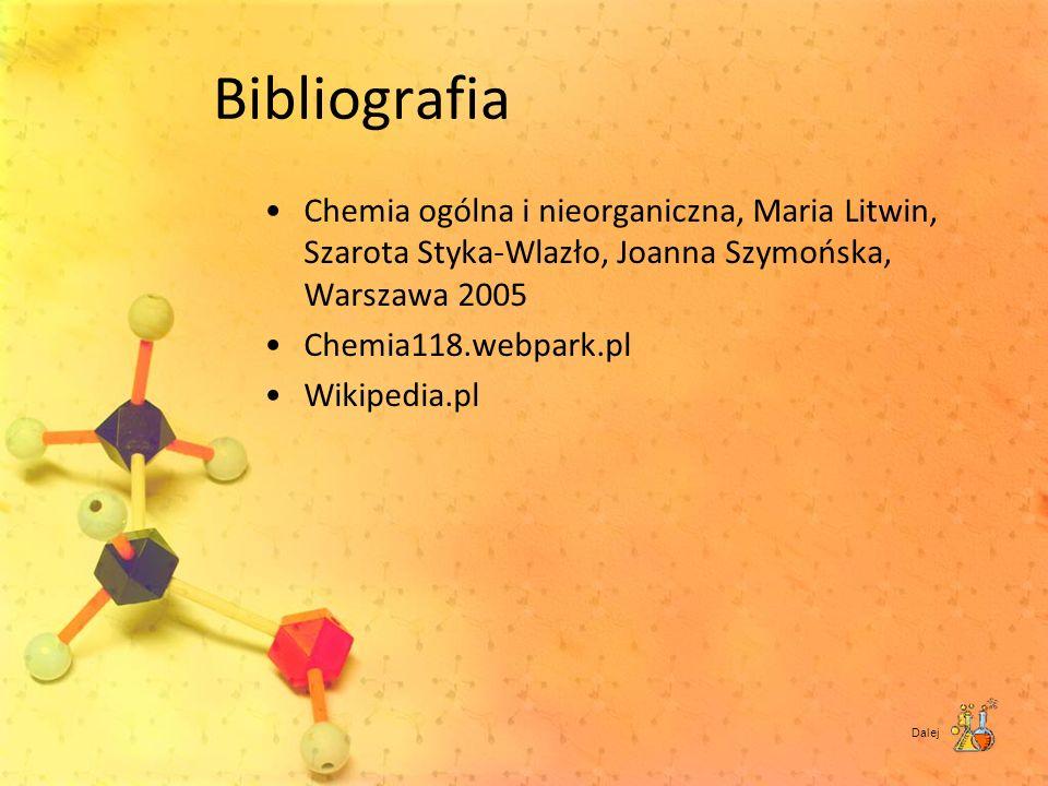 Bibliografia Chemia ogólna i nieorganiczna, Maria Litwin, Szarota Styka-Wlazło, Joanna Szymońska, Warszawa 2005.