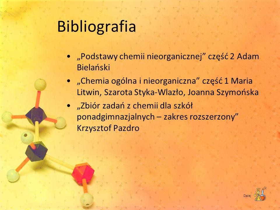 """Bibliografia """"Podstawy chemii nieorganicznej część 2 Adam Bielański"""