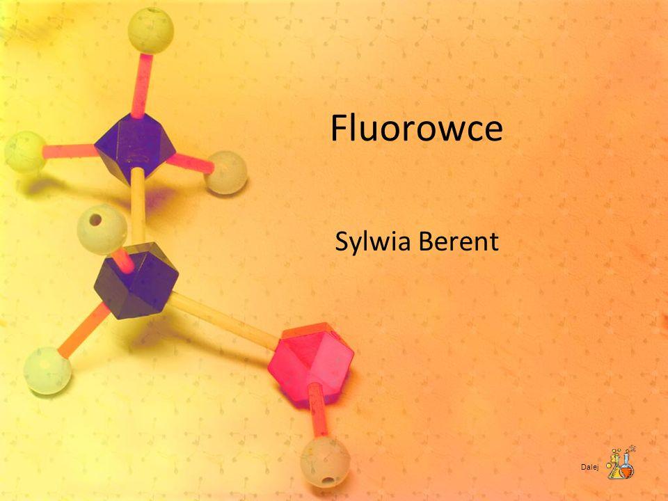 Fluorowce Sylwia Berent Dalej