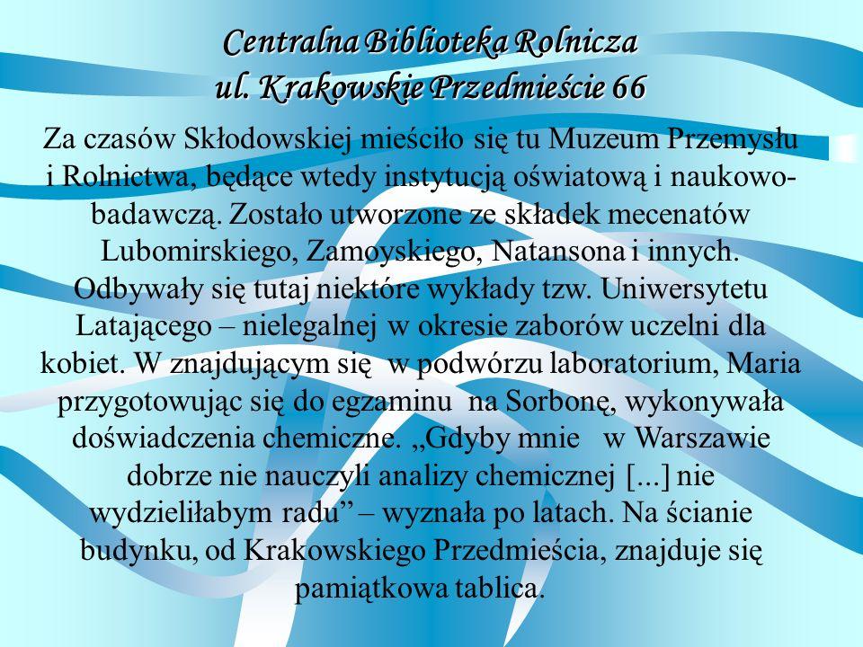 Centralna Biblioteka Rolnicza ul. Krakowskie Przedmieście 66
