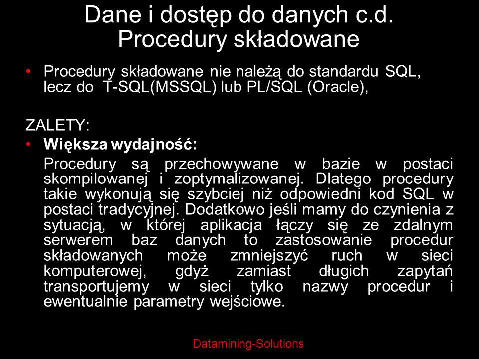 Dane i dostęp do danych c.d. Procedury składowane
