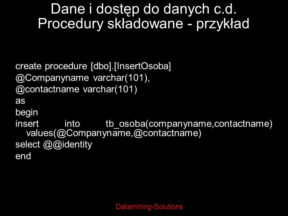 Dane i dostęp do danych c.d. Procedury składowane - przykład