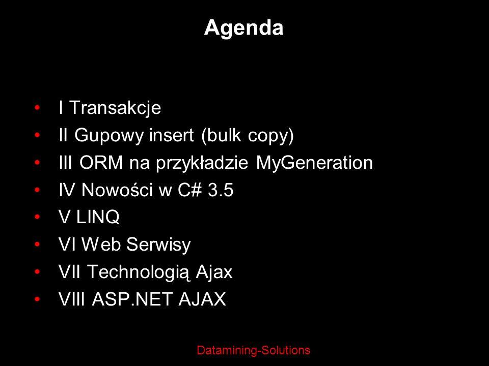 Agenda I Transakcje II Gupowy insert (bulk copy)