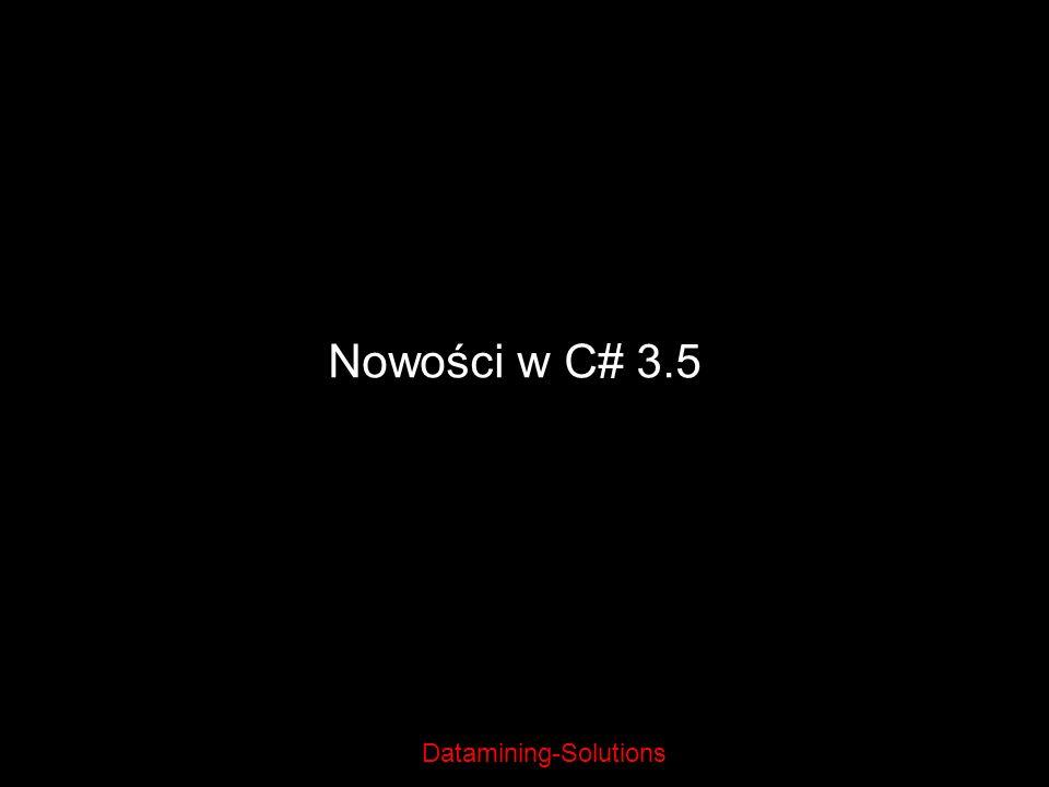 22/03/2017 Nowości w C# 3.5 Jarosław Kurek Politechnika Warszawska 2007