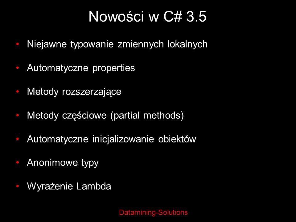 Nowości w C# 3.5 Niejawne typowanie zmiennych lokalnych