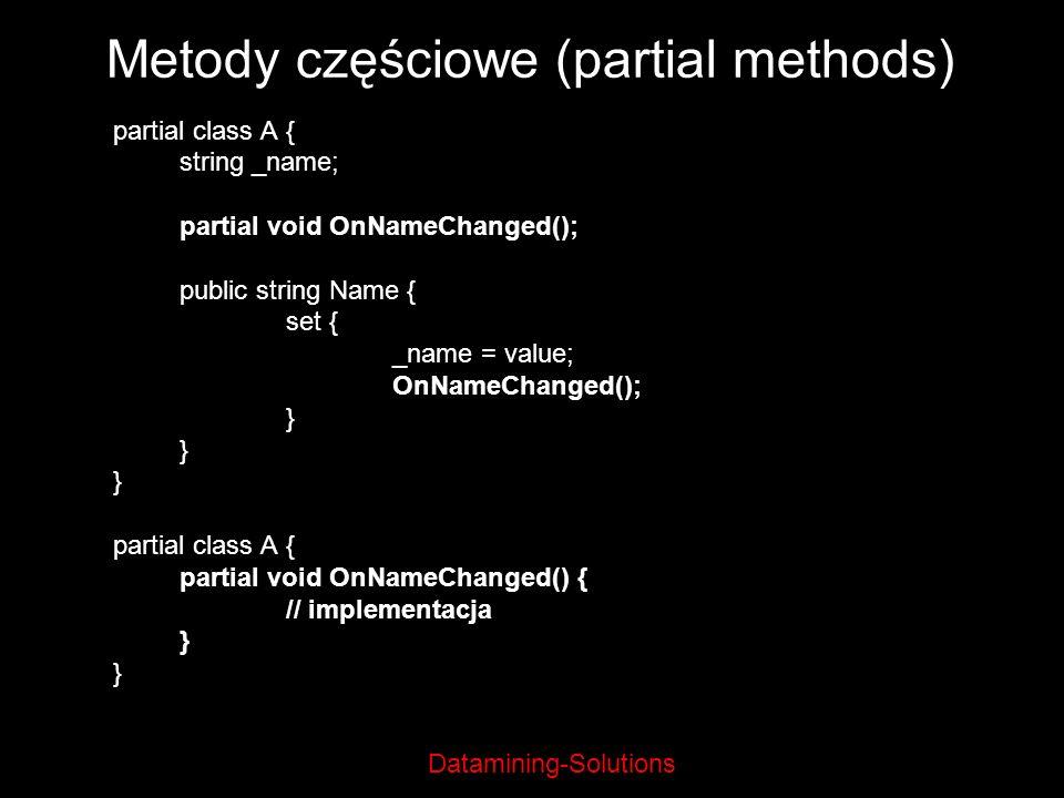 Metody częściowe (partial methods)