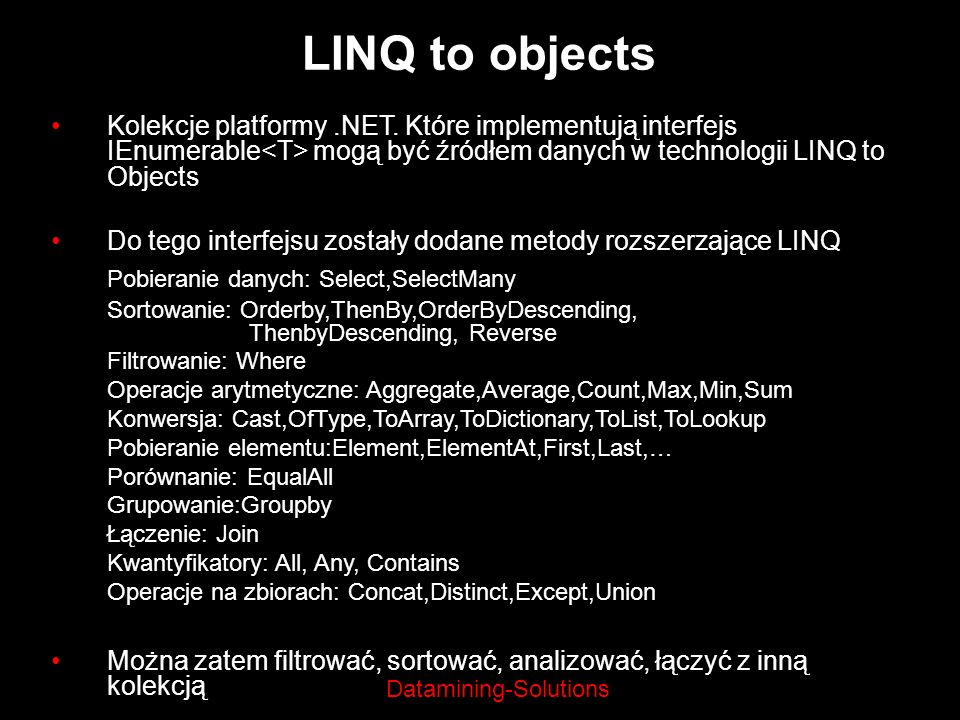 LINQ to objects Pobieranie danych: Select,SelectMany