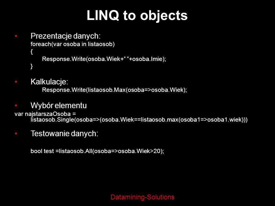 LINQ to objects Prezentacje danych: Kalkulacje: Wybór elementu