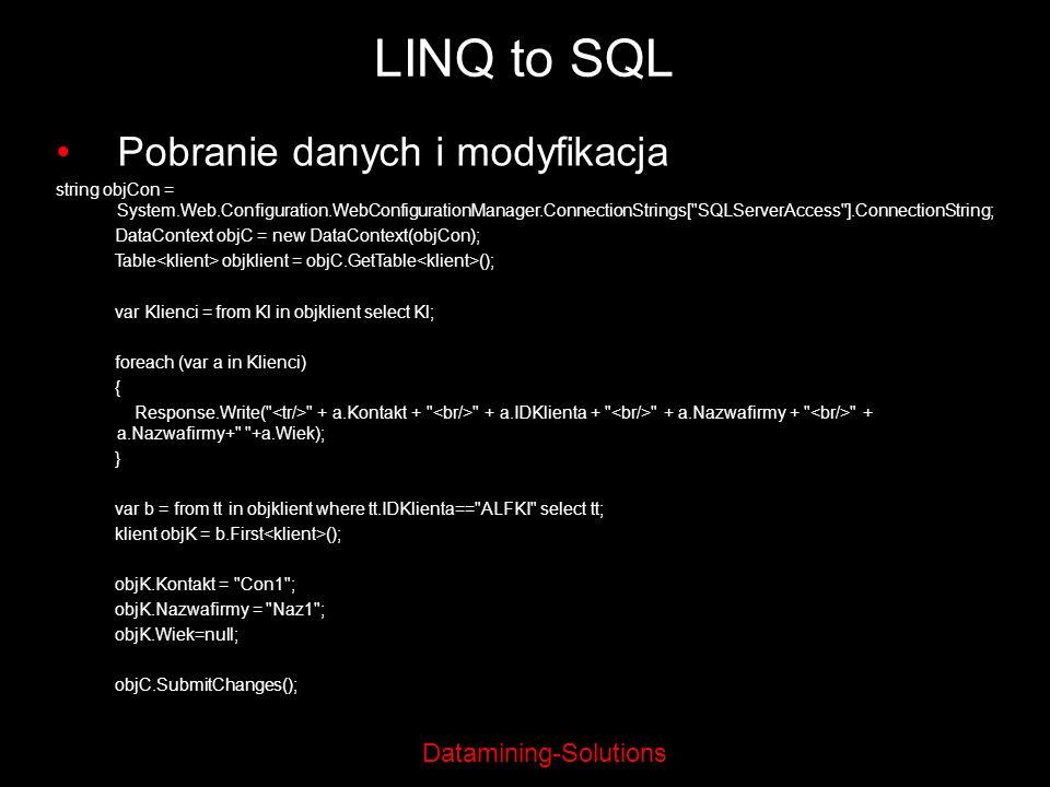 LINQ to SQL Pobranie danych i modyfikacja