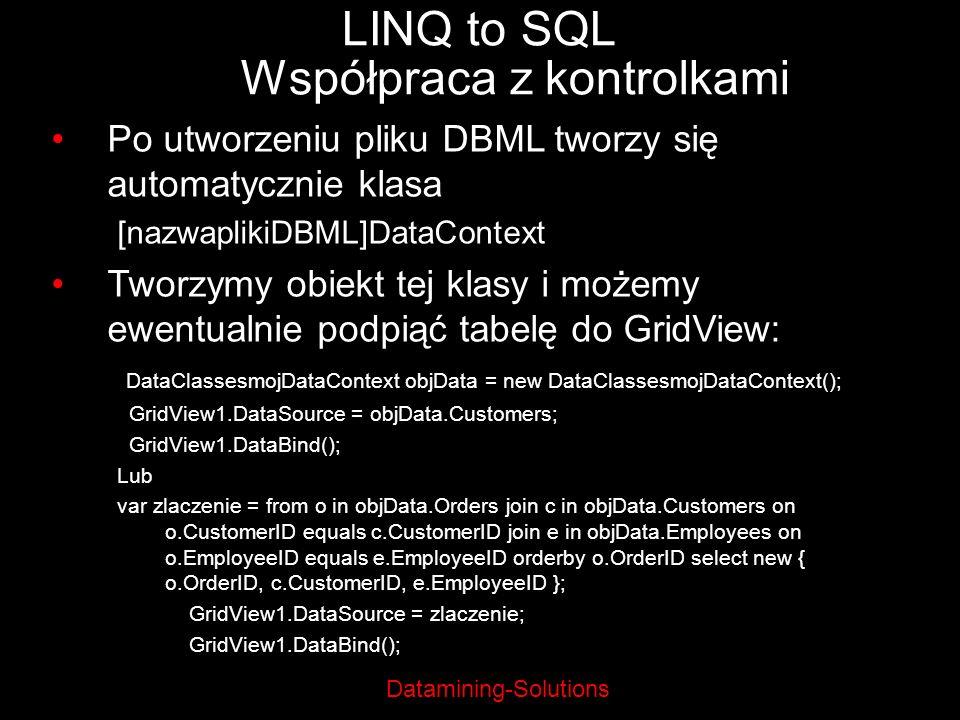 LINQ to SQL Współpraca z kontrolkami