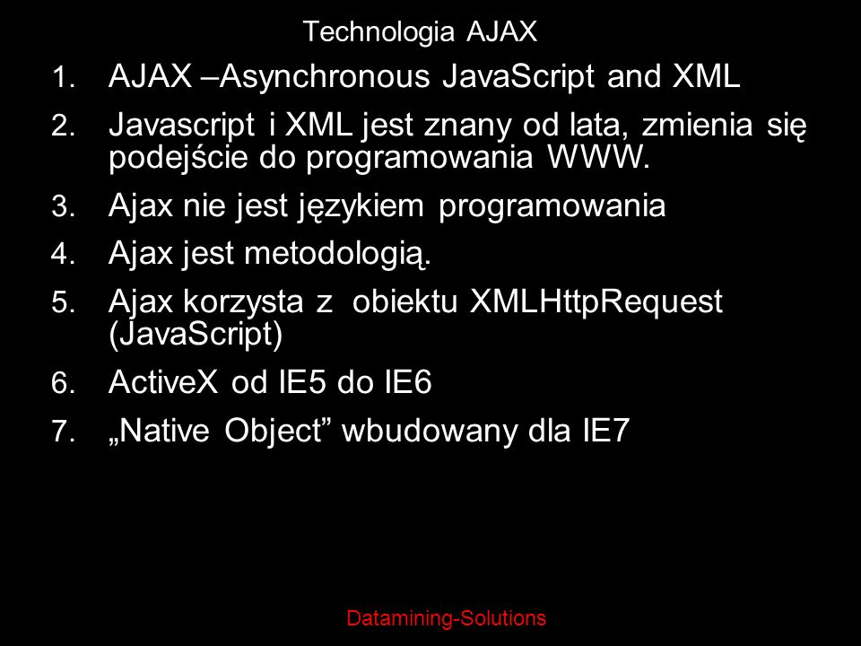 AJAX –Asynchronous JavaScript and XML