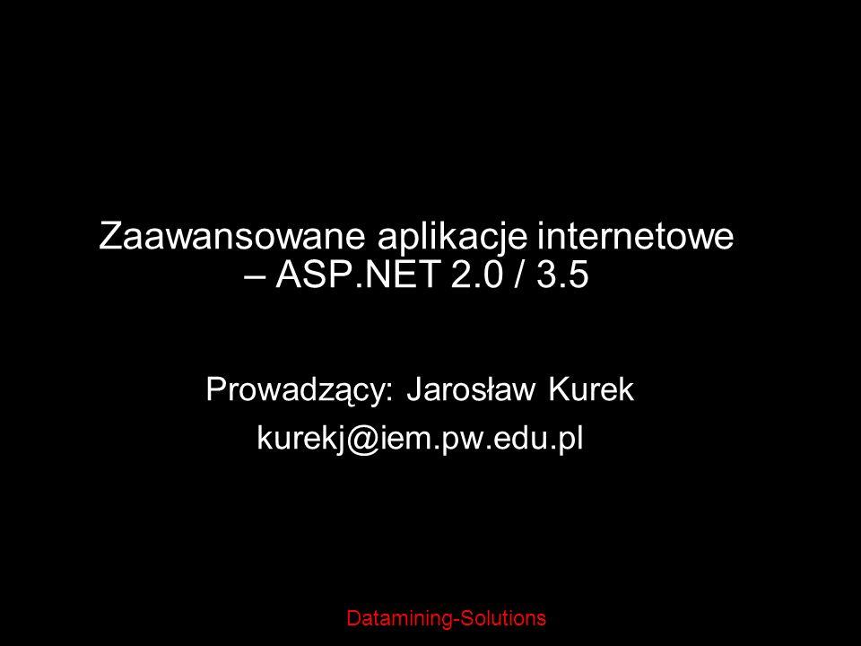 Zaawansowane aplikacje internetowe – ASP.NET 2.0 / 3.5