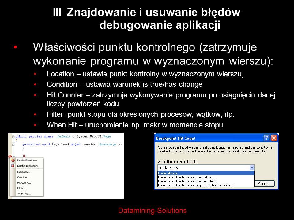 III Znajdowanie i usuwanie błędów debugowanie aplikacji