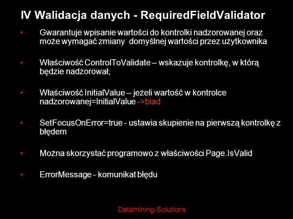 IV Walidacja danych - RequiredFieldValidator