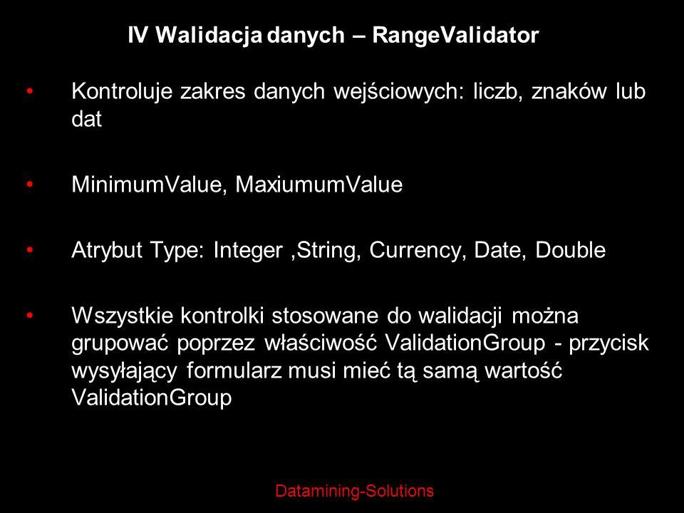 IV Walidacja danych – RangeValidator