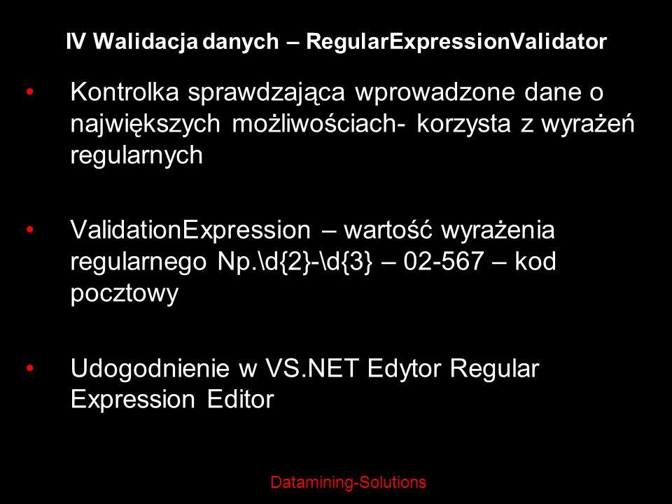 IV Walidacja danych – RegularExpressionValidator