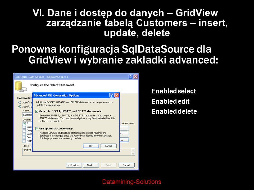 VI. Dane i dostęp do danych – GridView zarządzanie tabelą Customers – insert, update, delete