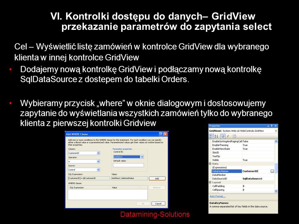 VI. Kontrolki dostępu do danych– GridView przekazanie parametrów do zapytania select