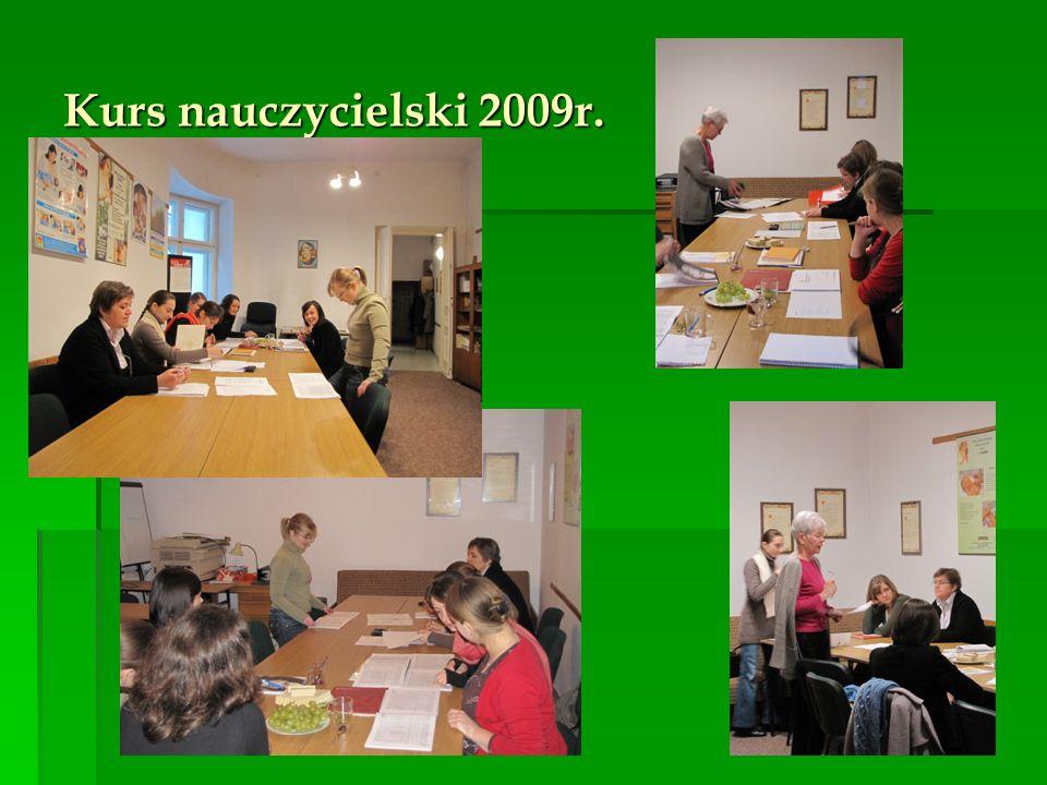 Kurs nauczycielski 2009r.