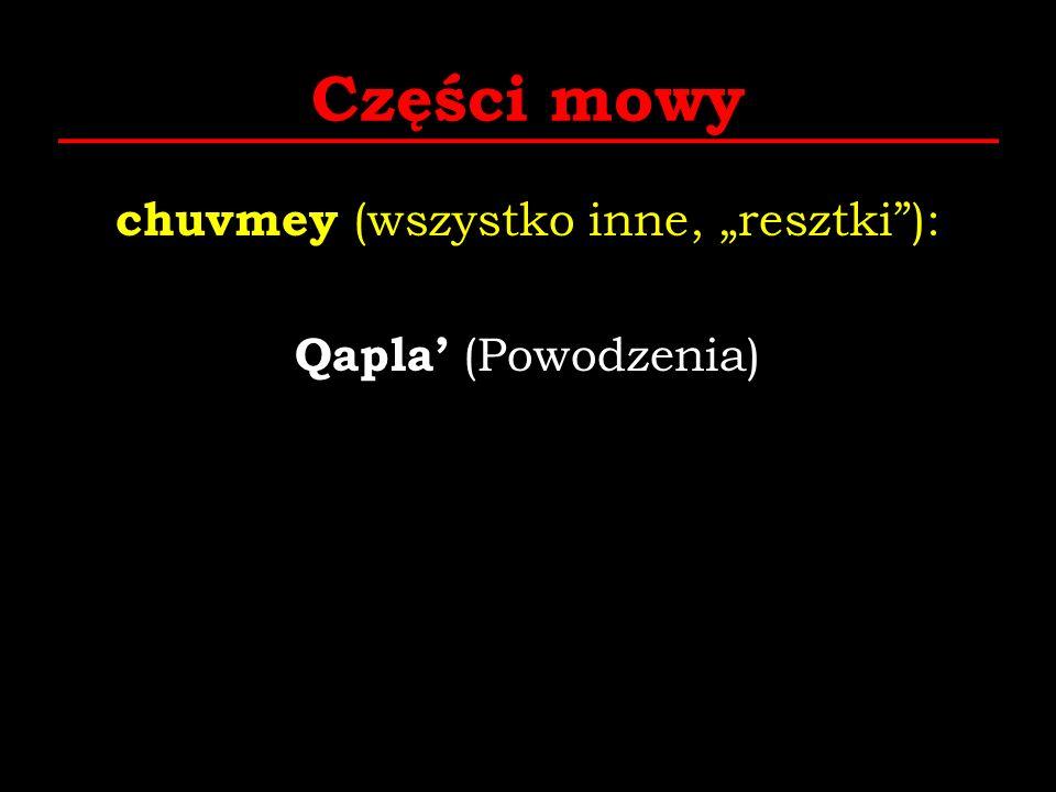 """chuvmey (wszystko inne, """"resztki ): Qapla' (Powodzenia)"""