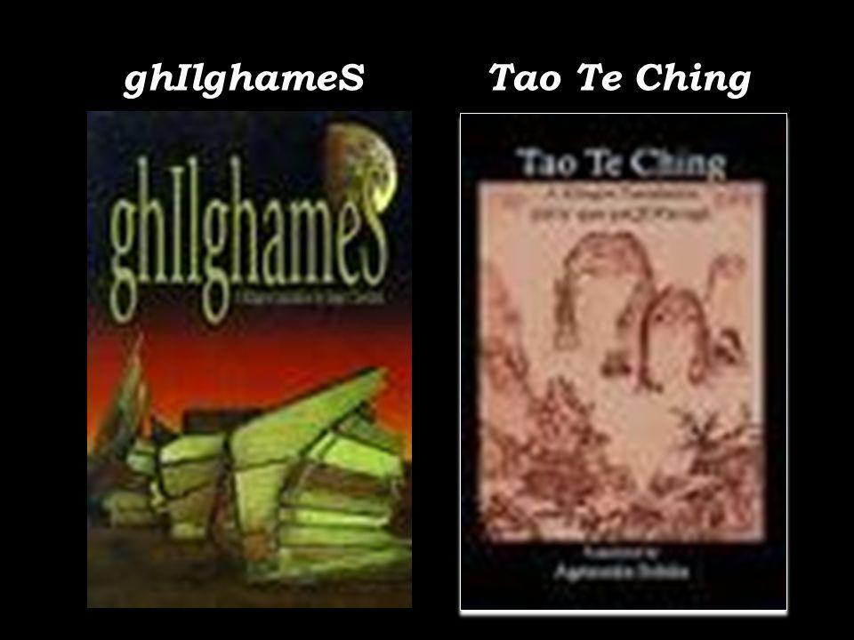 ghIlghameS Tao Te Ching
