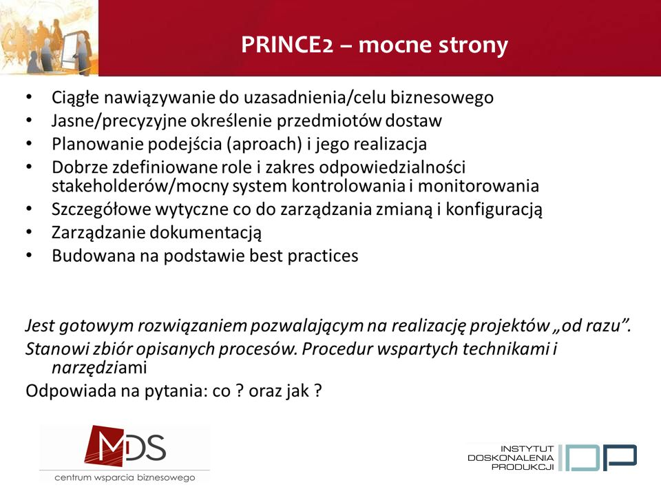 PRINCE2 – mocne strony