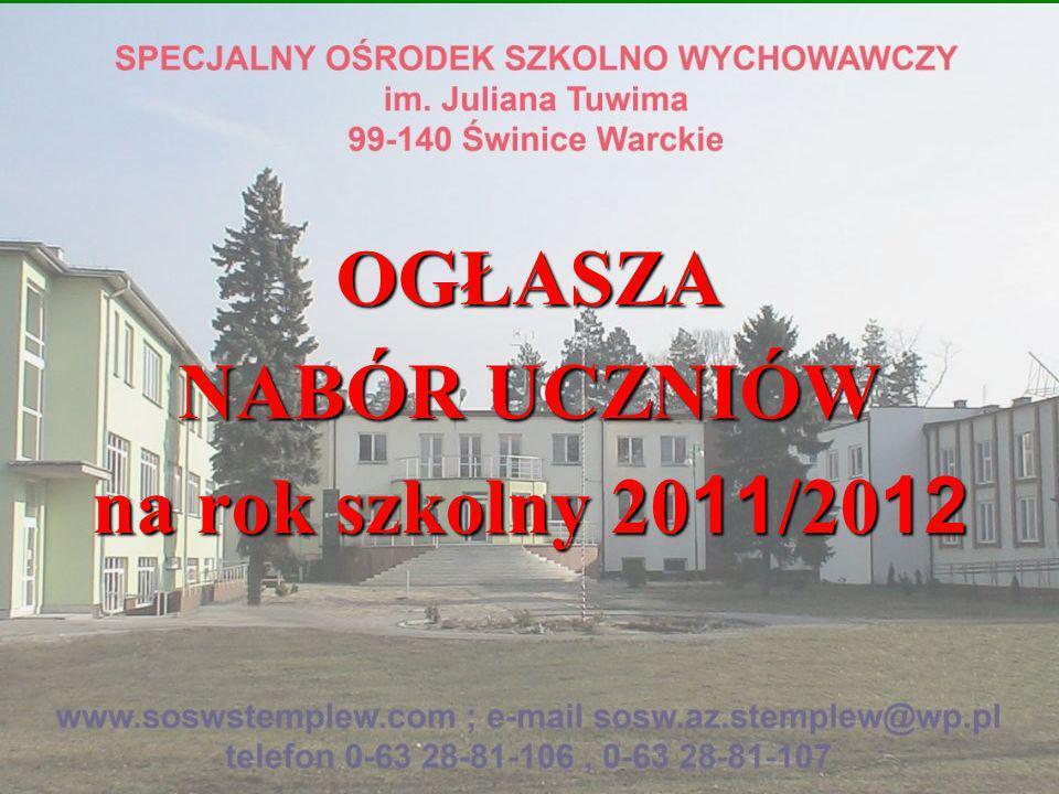 OGŁASZA NABÓR UCZNIÓW na rok szkolny 2011/2012