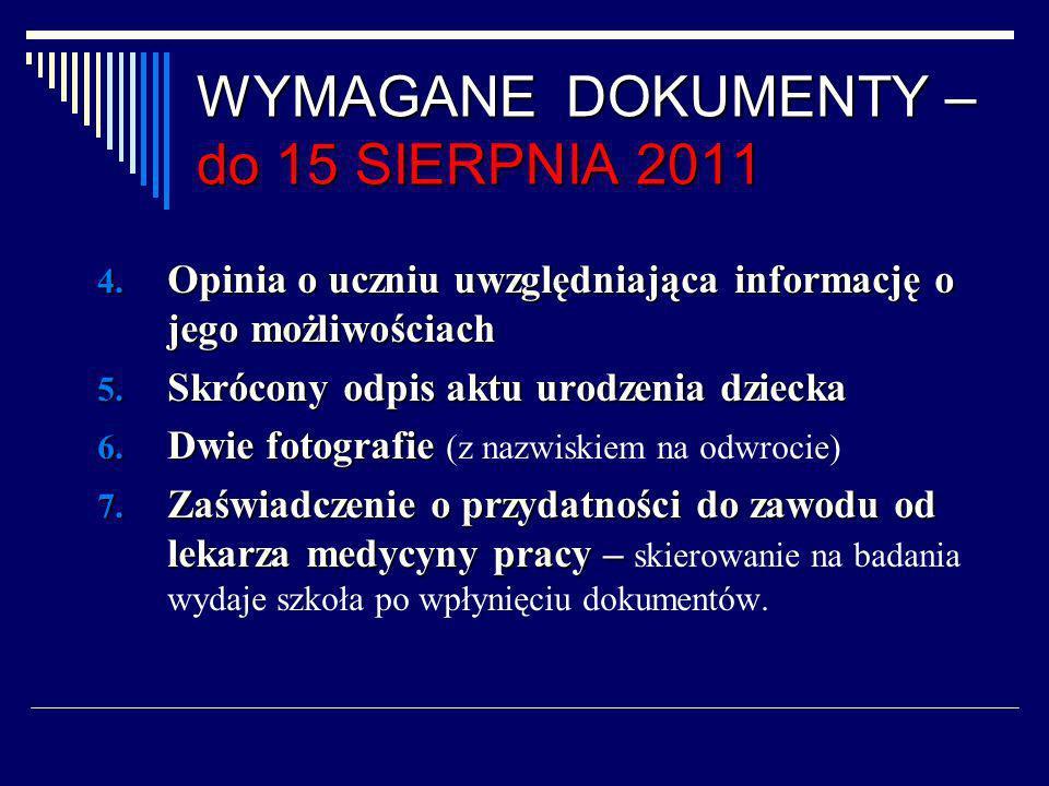 WYMAGANE DOKUMENTY – do 15 SIERPNIA 2011