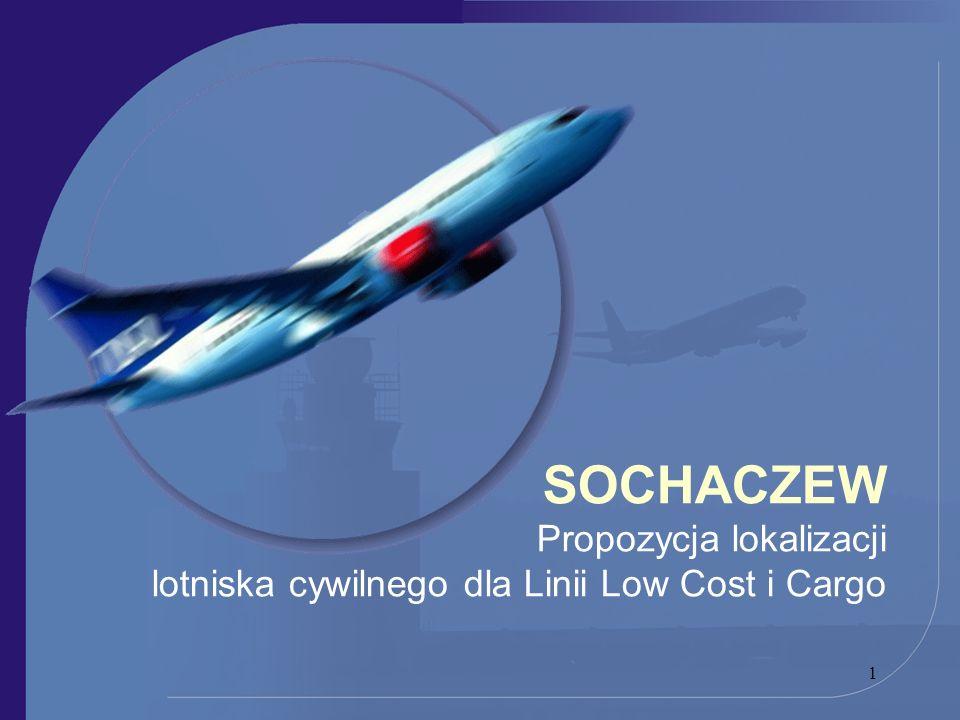 SOCHACZEW Propozycja lokalizacji lotniska cywilnego dla Linii Low Cost i Cargo